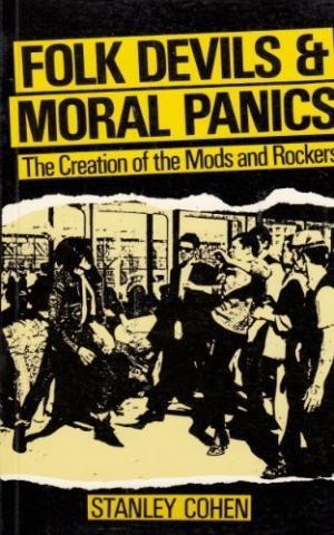 Module 3 Cohen On Moral Panics Sociology Of Deviant Behavior